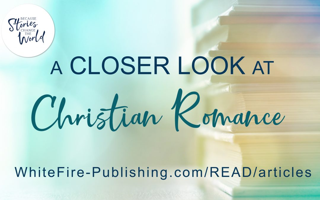 A Closer Look at … Christian Romance