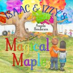 Isaac and Izzy's Magical Maples